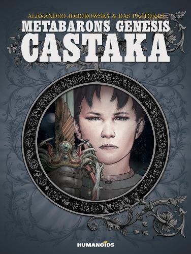 Metabarons Genesis: Castaka (Hardback)
