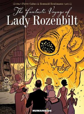 The Fantastic Voyage Of Lady Rozenbilt (Hardback)
