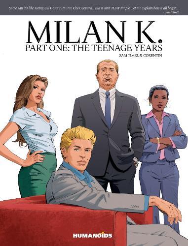 Milan K.: Part One: The Teenage Years (Hardback)