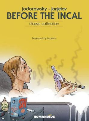 Before The Incal: Classic Collection (Hardback)