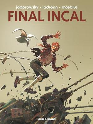 Final Incal: Deluxe Edition (Hardback)