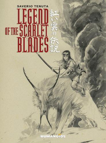 Legend Of The Scarlet Blades (Hardback)