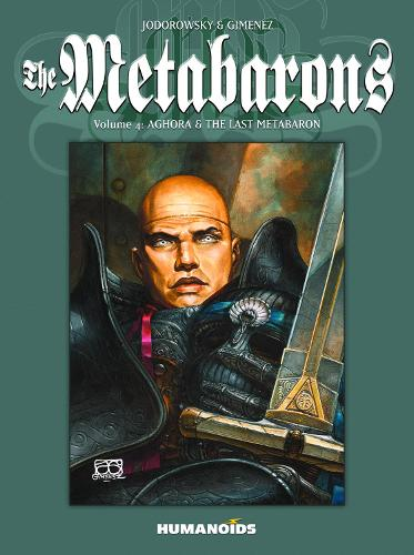 The Metabarons Volume 4: Aghora And The Last Metabaron (Paperback)