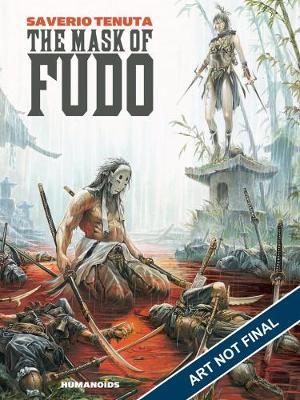 The Mask Of Fudo #1: Oversized Deluxe (Hardback)
