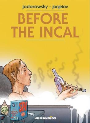 Before The Incal (Hardback)