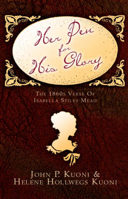 Her Pen for His Glory (Hardback)