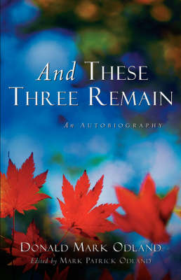 And These Three Remain (Paperback)