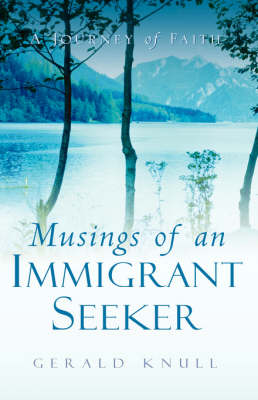 Musings of an Immigrant Seeker (Paperback)