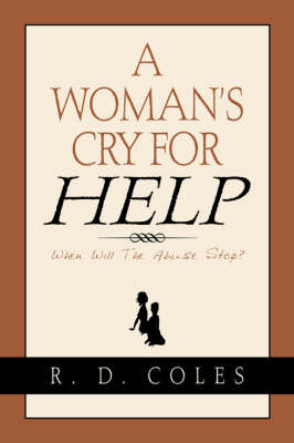 A Woman's Cry for Help (Paperback)