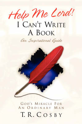 Help Me Lord! I Can't Write a Book (Paperback)