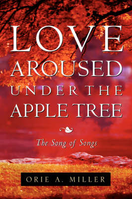 Love Aroused Under the Apple Tree (Paperback)