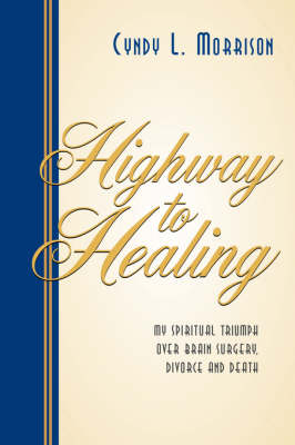 Highway to Healing (Paperback)