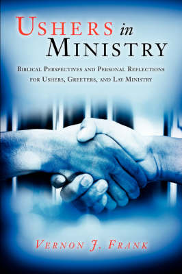 Ushers in Ministry (Paperback)
