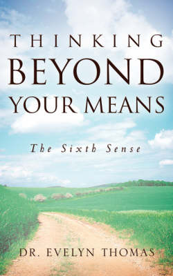 Thinking Beyond Your Means (Paperback)