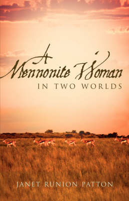 A Mennonite Woman in Two Worlds (Paperback)