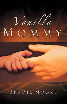 Vanilla Mommy (Hardback)