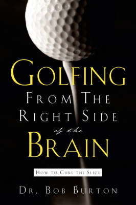 Golfing from the Right Side of the Brain (Paperback)