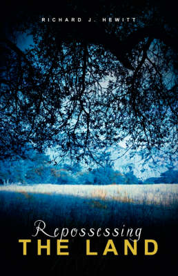 Repossessing the Land (Paperback)