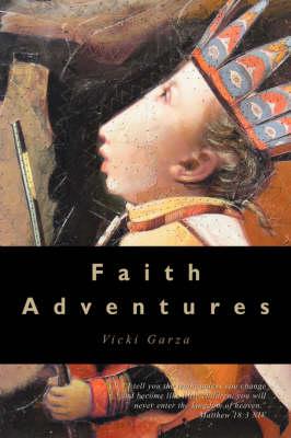 Faith Adventures (Paperback)