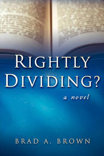 Rightly Dividing? (Paperback)