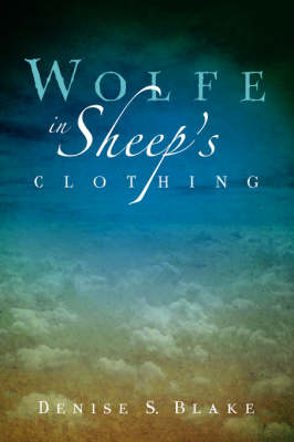 Wolfe in Sheep's Clothing (Paperback)