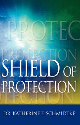 Shield of Protection (Hardback)