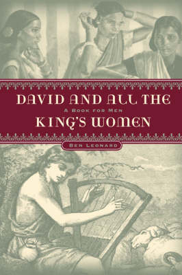 David...and All the King's Women (Paperback)