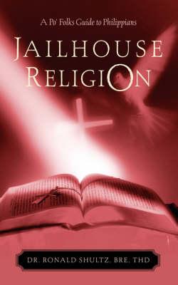 Jailhouse Religion (Paperback)