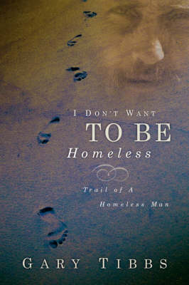 I Don't Want to Be Homeless (Paperback)