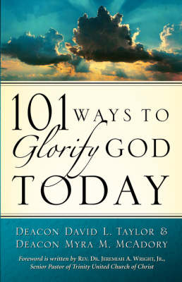 101 Ways to Glorify God Today (Paperback)