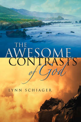The Awesome Contrasts of God (Paperback)