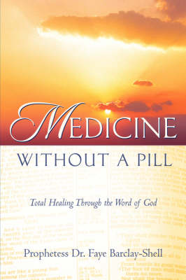 Medicine Without a Pill (Paperback)