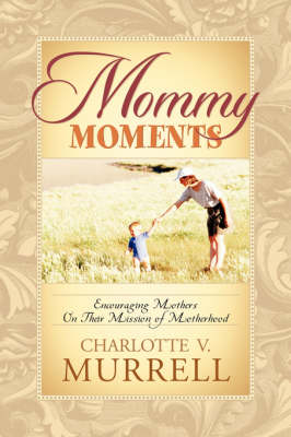Mommy Moments (Paperback)