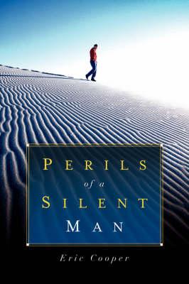 Perils of a Silent Man (Paperback)