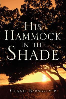His Hammock in the Shade (Paperback)