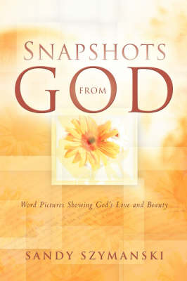 Snapshots from God (Paperback)