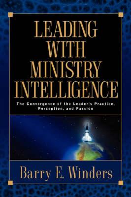 Leading with Ministry Intelligence (Hardback)