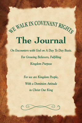 We Walk in Covenant Rights (Hardback)