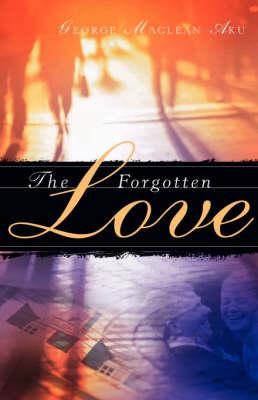 The Forgotten Love (Paperback)