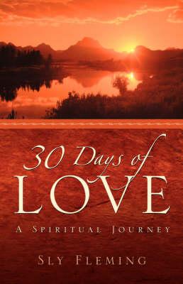 30 Days of Love (Paperback)