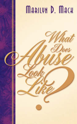 What Does Abuse Look Like? (Paperback)