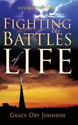 Fighting the Battles of Life (Paperback)