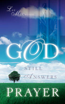 God Still Answers Prayer (Paperback)