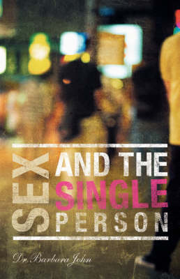 Sex and the Single Person (Paperback)