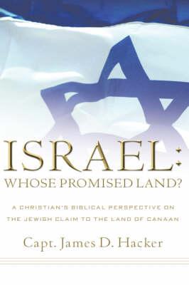 Israel: Whose Promised Land? (Hardback)