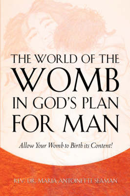 The World of the Womb in God's Plan for Man (Paperback)
