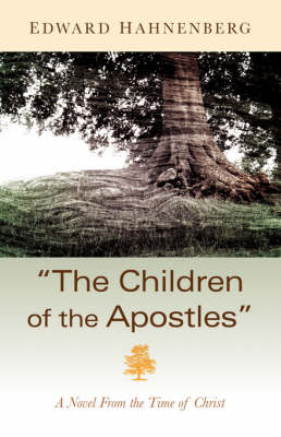The Children of the Apostles (Paperback)