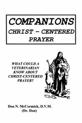 Companions: Christ-Centered Prayer (Paperback)
