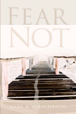 Fear Not (Paperback)