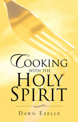Cooking with the Holy Spirit (Paperback)